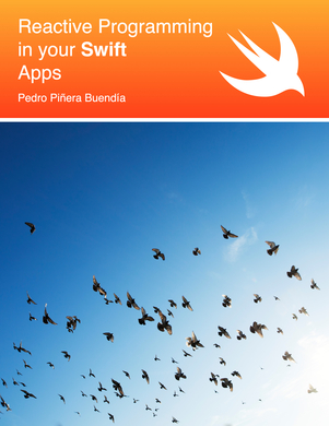 Reactive Programming in your Swift Apps