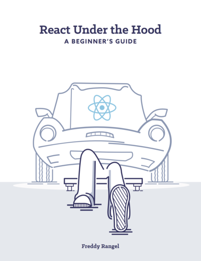 React Under the Hood
