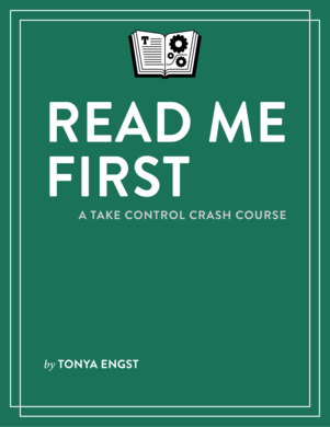 Read Me First: A Take Control Crash Course