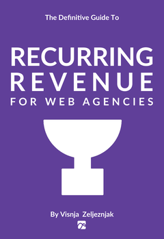 Recurring Revenue For Web Agencies