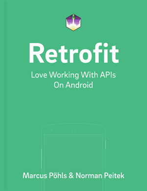 Retrofit: Love Working with APIs on Android
