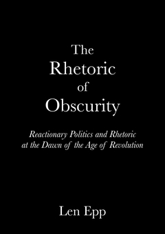 The Rhetoric Of Obscurity