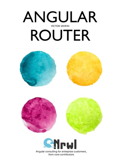 Angular 2 Router: The Complete Authoritative Reference
