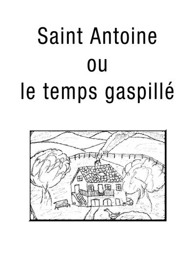 Saint Antoine ou le temps gaspillé