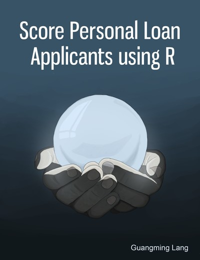 Score Personal Loan Applicants using R