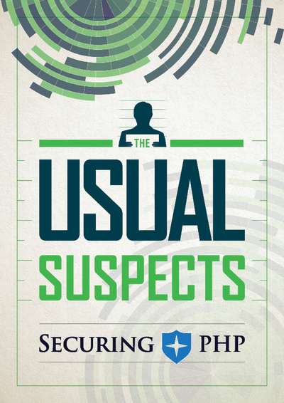 Securing PHP: The Usual Suspects cover page