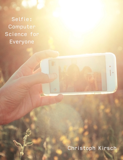Selfie: Computer Science for Everyone