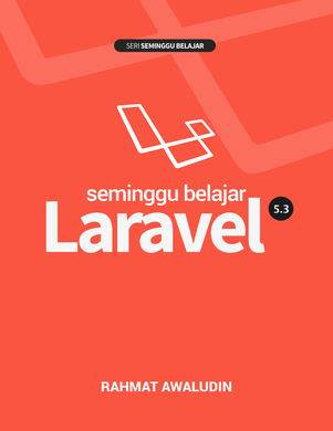 Source Code Laravel 5 Rahmat Awaludin