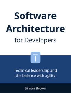 Software Architecture for Developers : Volume 1 cover page