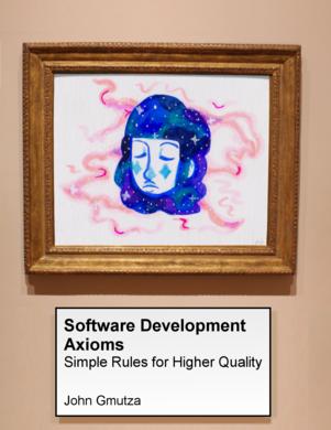 Software Development Axioms