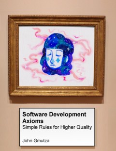 Software Development Axioms