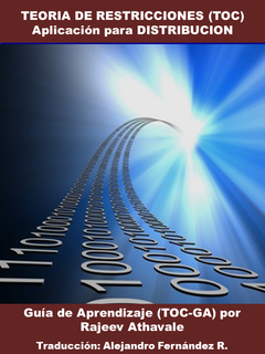 Teoría de Restriciones (TOC) - Aplicación para Distribución, Guías de Autoaprendizaje (GA-TOC)