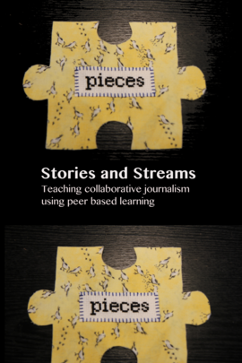 Stories and Streams free ebook on teaching collaborative journalism with peer to peer learning