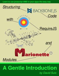 Structuring Backbone Code with RequireJS and Marionette Modules cover page