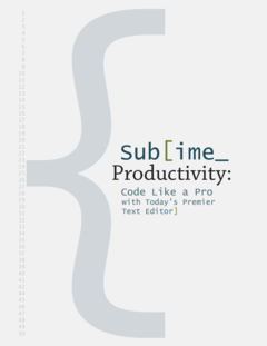 Sublime Productivity