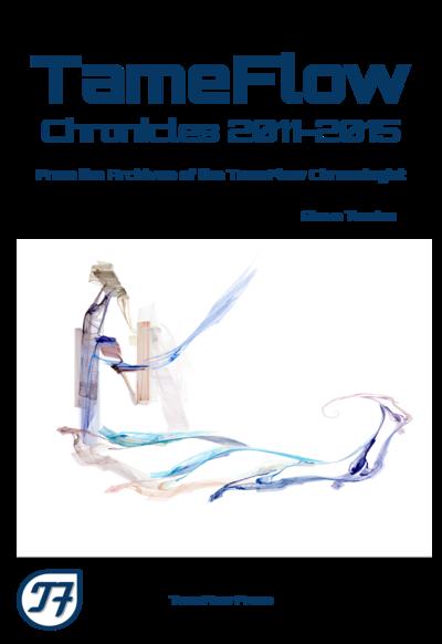 TameFlow Chronicles 2011-2015