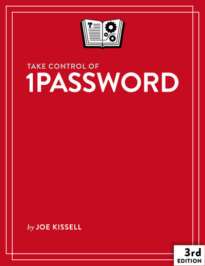 Take Control of 1Password, Third Edition