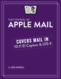 Take Control of Apple Mail, Third Edition
