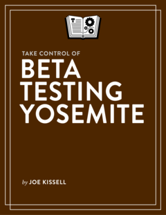 Take Control of Beta Testing Yosemite cover page