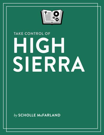 Take Control of High Sierra