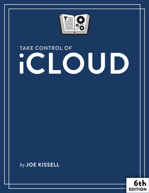 Take Control of iCloud, Fifth Edition