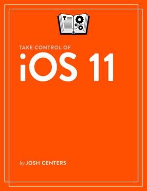 Take Control of iOS 11