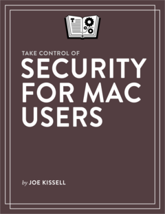 Take Control of Security for Mac Users