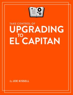Take Control of Upgrading to El Capitan