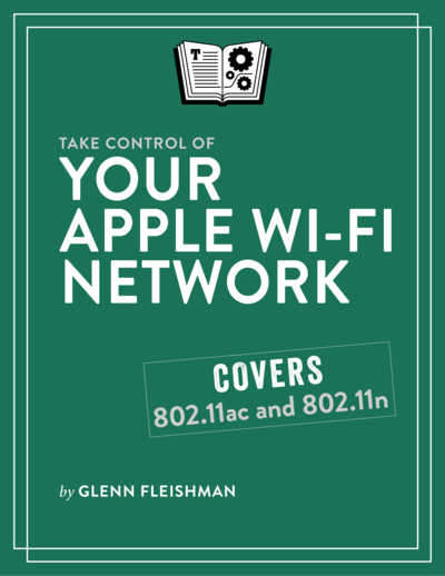 Take Control of Your Apple Wi-Fi Network