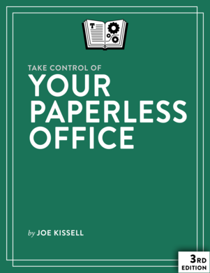 Take Control of Your Paperless Office, Second Edition