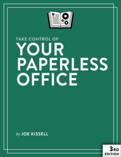 Take Control of Your Paperless Office, Third Edition