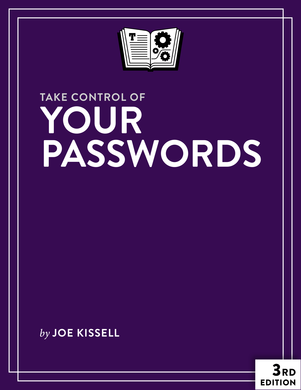 Take Control of Your Passwords, Second Edition