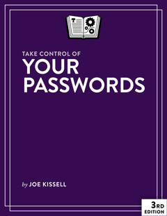 Take Control of Your Passwords, Third Edition
