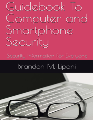 Guidebook To Computer and Smartphone Security
