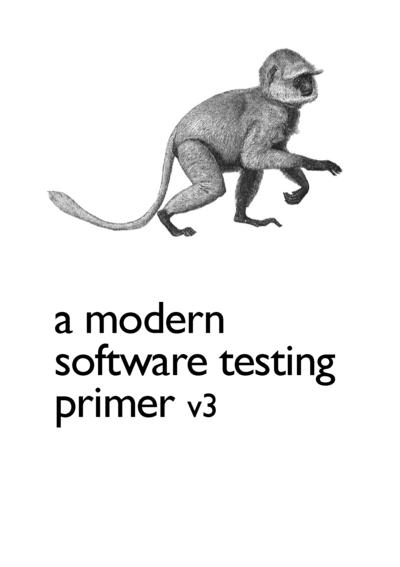 A Modern Software Testing Primer
