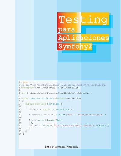 Testing para Aplicaciones Symfony2 cover page
