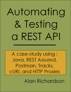 Automating and Testing a REST API