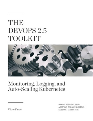 The DevOps 2.5 Toolkit: Networking
