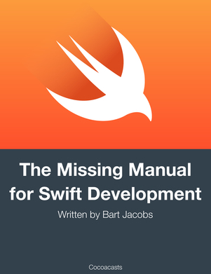 The Missing Manual for Swift Development