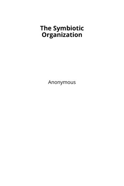 The Symbiotic Organization