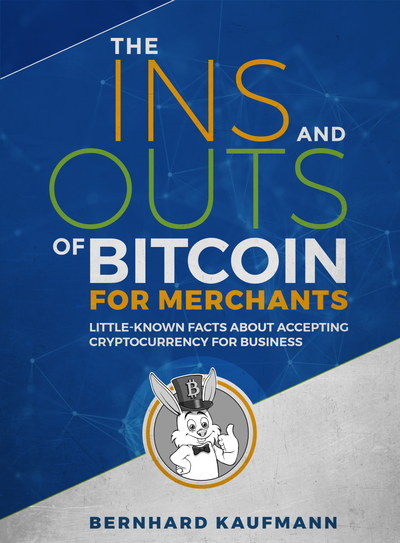 The Ins and Outs of Bitcoin for Merchants