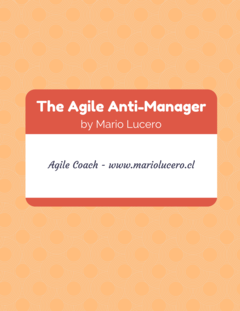 The Agile Anti-Manager