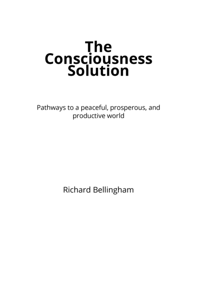 The Consciousness Solution