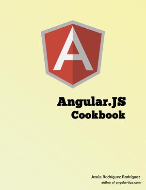 Angular.js Cookbook