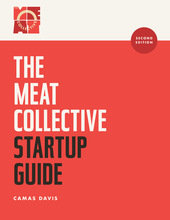 The Mighty Meat Collective Startup Guide