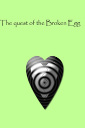 The Quest of the Broken Egg
