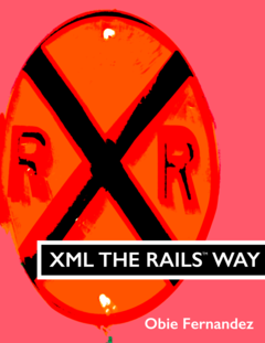 XML The Rails Way