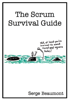 The Scrum Survival Guide