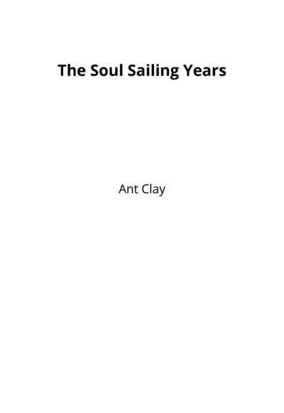The Soul Sailing Years