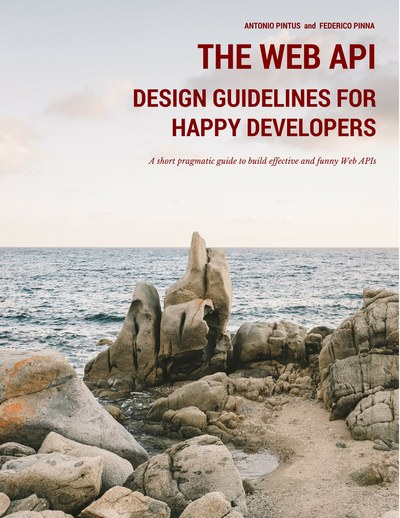 The Web API Design Guidelines for Happy Developers